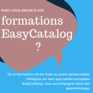 Formations EasyCatalog par InPagina