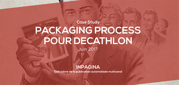 Packaging process for Decathlon